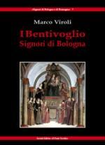 21548 - Viroli, M. - Bentivoglio. Signori di Bologna (I)