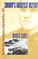 21568 - Glantz, D.M. - Zhukov's greatest defeat. The Red Army 's Epic Disaster in Operation Mars 1942