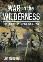 21606 - Redding, T. - War in the Wilderness. The Chindits in Burma 1943-1944