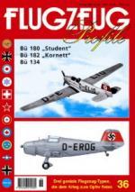 21714 - AAVV,  - Flugzeug Profile 36: Bu 180 Student - Bu 182 Kornett - Bu 134