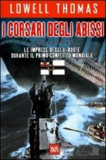 21745 - Thomas, L. - Corsari degli abissi 1914-1918 (I)