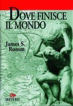 21767 - Romm, J.S. - Dove finisce il mondo. La geografia terrestre secondo i Greci e i Romani