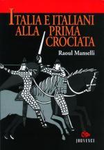 21851 - Manselli, R. - Italia e italiani alla prima crociata