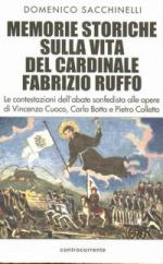 21874 - Sacchinelli, D. - Memorie storiche sulla vita del Cardinale Fabrizio Ruffo