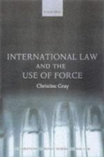 21899 - Gray, C. - International Law and the Use of Force