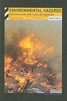 21905 - Smith, K. - Enviromental Hazards. Assessing risk and reducing disaster