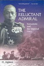 21974 - Agawa, H. - Reluctant Admiral. Yamamoto and the Imperial Army (The)