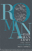 21977 - Campbell, B. - Roman Army 31 BC - AD 337. A Sourcebook (The)