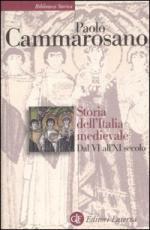 22006 - Cammarosano, P. - Storia dell'Italia medievale dal VI all'XI secolo