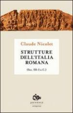 22009 - Nicolet, C. - Strutture dell'Italia romana. Sec. III-I a.C.