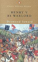 22054 - Seward, D. - Henry V as Warlord