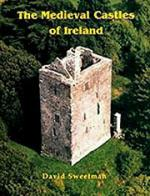 22066 - Sweetman, D. - Medieval Castles of Ireland (The)