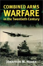 22079 - House, J. - Combined Arms Warfare in the 20th century