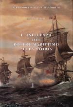 22085 - Mahan, A.T. - Influenza del potere marittimo sulla storia (L')