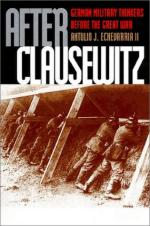 22096 - Echevarria II, A.J. - After Clausewitz. German military thinkers before the great war
