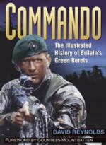 22100 - Reynolds, D. - Commando. The illustrated history of Britain's Green Berets