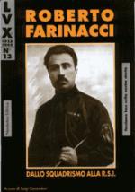 22136 - Cazzadori, L. - Lux 13: Roberto Farinacci dallo squadrismo alla RSI