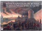 22139 - North, J. cur - With Napoleon in Russia. The illustrated memoirs of Faber de Faur