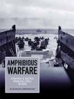 22147 - Speller -Tuck, I.-C. - Amphibious Warfare. Strategy and Tactics from Gallipoli to Iraq