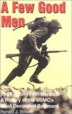22188 - Brown, R. - Few Good Men, The Fighting Fifth Marines. A History of USMC's most decorated Regiment (A)