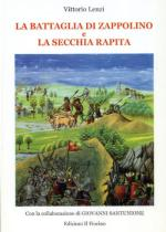 22191 - Lenzi, V. - Battaglia di Zappolino e la Secchia Rapita (La)