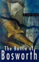 22273 - Bennett, M. - Battle of Bosworth (The)
