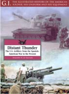 22276 - De Quesada, A.M. - Distant Thunder. US Artillery from the Spanish American War to the present - GI 26