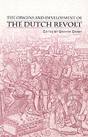22361 - Darby, G. - Origins and development of the Dutch revolt