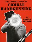 22368 - Taylor, C. - Complete book of Combat Handgunning