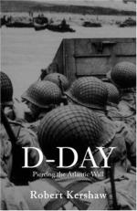 22384 - Kershaw, R.J. - D-Day. Piercing the Atlantic Wall