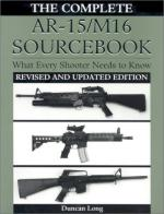 22407 - Long, D. - Complete AR-15/M-16 Sourcebook
