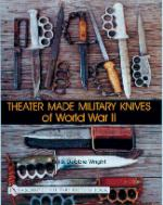 22417 - Wright, B.-D. - Theater Made Military Knives of WWII