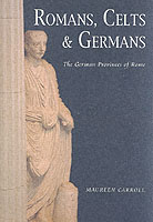 22426 - Carroll, M. - Roman, Celts and Germans