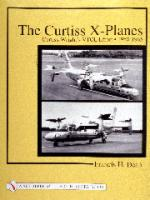22429 - Dean, F. - Curtiss X-Planes. Curtiss-Wright's VTOL Effort 1958-1965