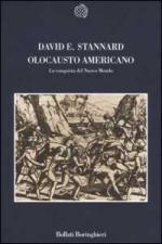 22446 - Stannard, D.E. - Olocausto americano. La conquista del nuovo mondo