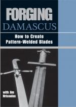 22458 - Hrisoulas, J. - Forging Damascus. How to create Pattern-Welded Blades - 2 DVD