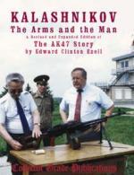 22468 - Ezell, EC. - Kalashnikov - the Arms and the Man