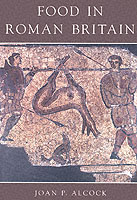 22569 - Alcock, JP. - Food in Roman Britain