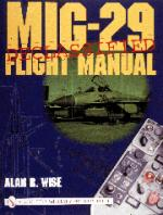 22588 - Wise, A. - MiG-29 Flight Manual