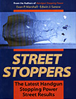 22633 - Marshall -Sanow, E.-E. - Street Stoppers. The latest Handgun Stopping Power Street Results