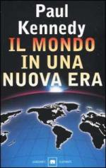 22781 - Kennedy, P. - Mondo in una nuova era (Il)