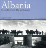 22809 - Bucciol, E. - Albania: fronte dimenticato della grande guerra