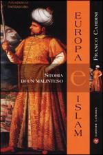 22815 - Cardini, F. - Europa-Islam: storia di un malinteso