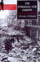 22875 - Wilmot, C. - Struggle for Europe (The)