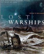 22976 - Delgado, J. - Lost Warships. Great Shipwrecks in Naval History