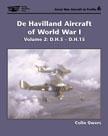 22977 - Owers, C. - De Havilland Aircraft of WWI Vol 2: DH5 - DH15