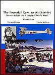 22982 - Durkota, A. et al. - Imperial Russian Air Service. Famous Pilots and Aircarf of WWi