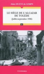 22991 - Huetz de Lemps, A. - Siege de l'Alcazar de Tolede. Juillet-septembre 1936 (Le)
