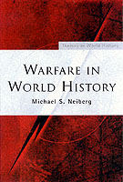 22996 - Neiberg, M.S. - Warfare in World History