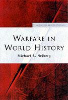 22996 - Neiberg, M.S. - Warfare in World History